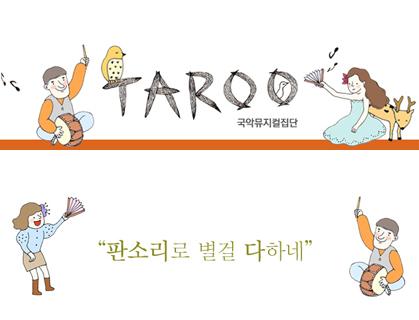 Korean Musical Group, TAROO